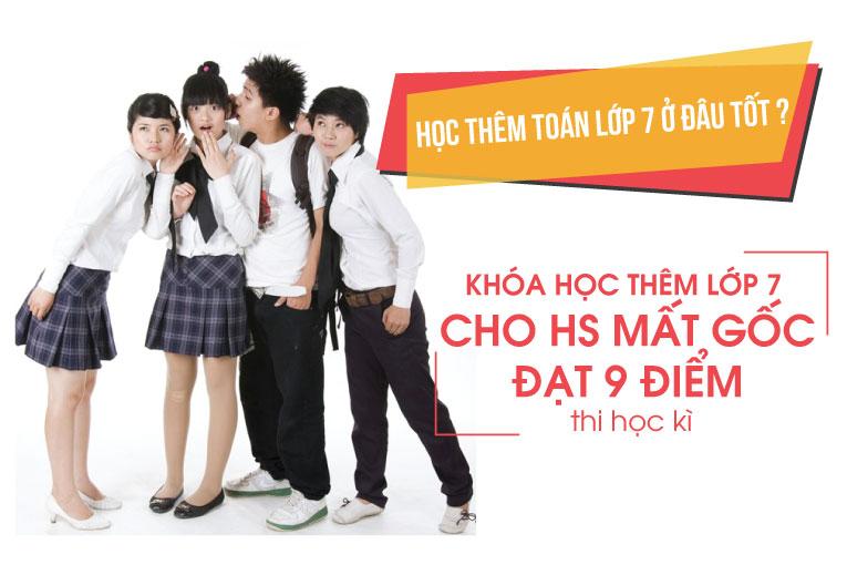 Lớp học thêm toán 7 tại Hà Nội | Giáo viên chuyên luyện thi, ôn thi, dạy nhóm, học nhóm môn toán lớp 7